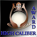 Megowan's Myths High Caliber Award - October 8, 2000